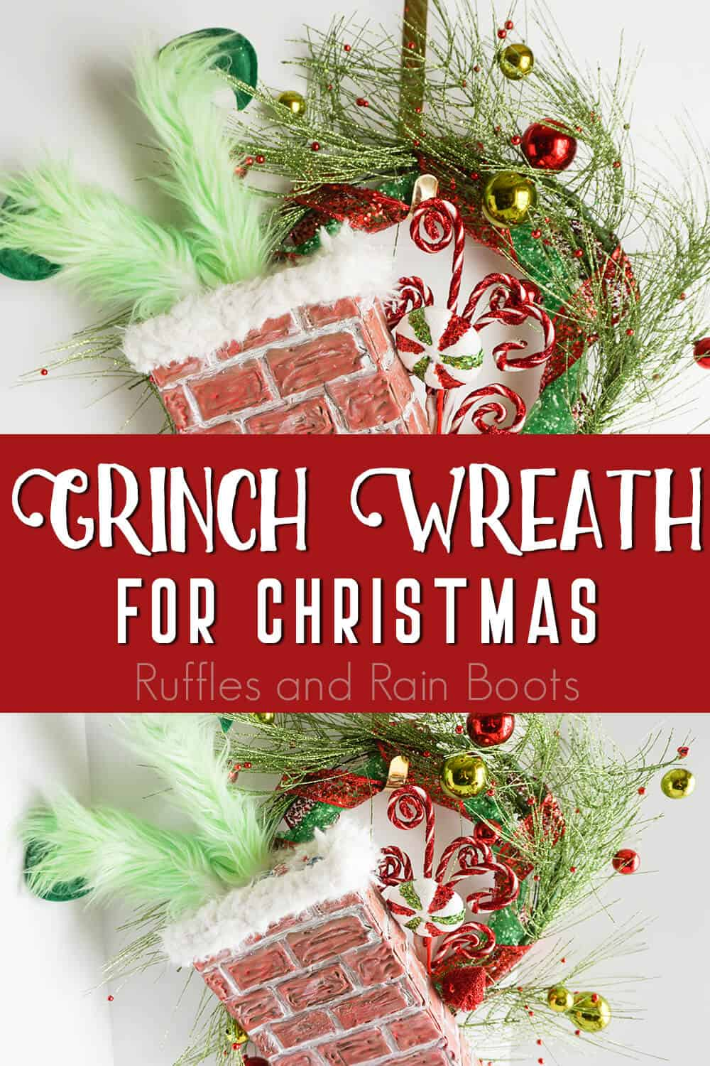 photo collage of easy christmas wreath with a grinch in the chimney with text which reads grinch wreath for christmas