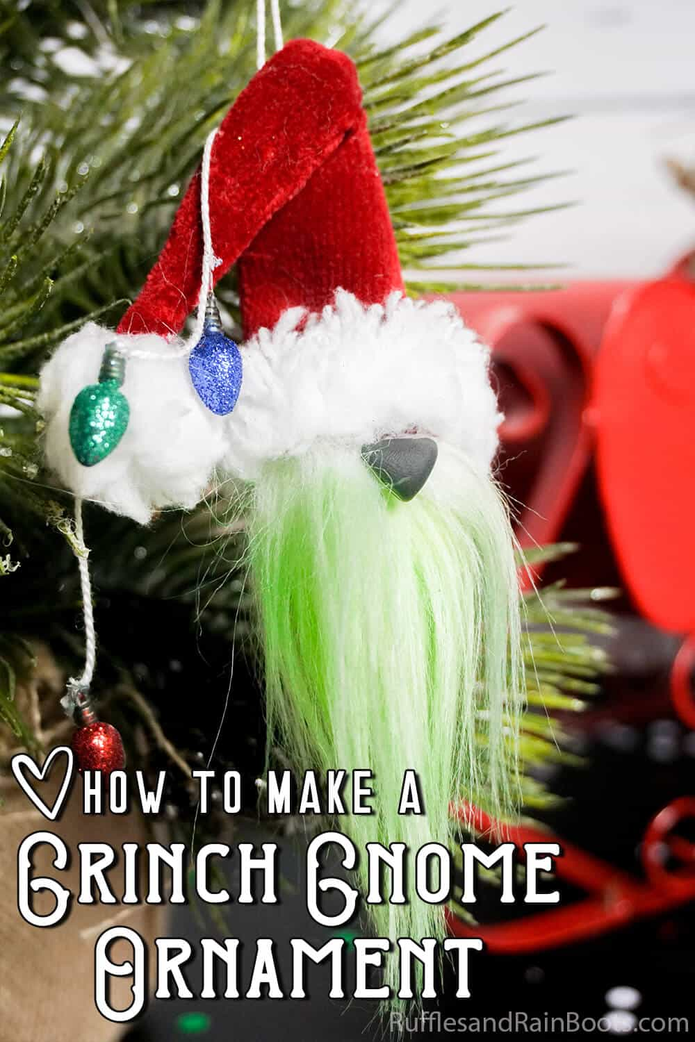 closeup of nisse grinch ornament with text which reads how to make a grinch gnome ornament