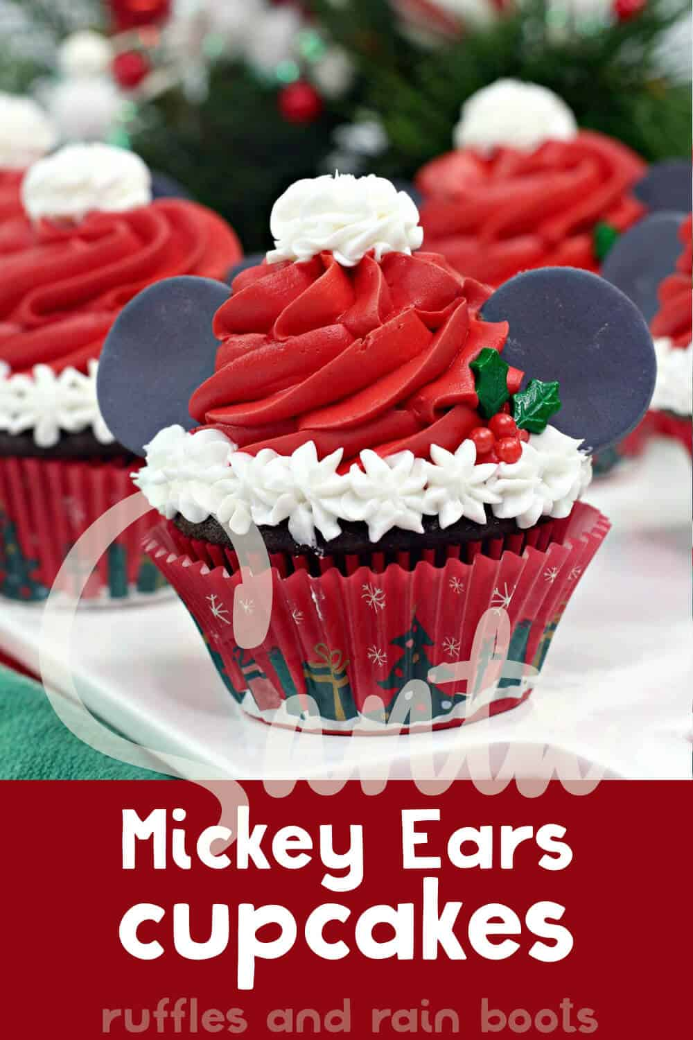 how to make santa mickey cupcakes with text which reads santa mickey ears cupcakes