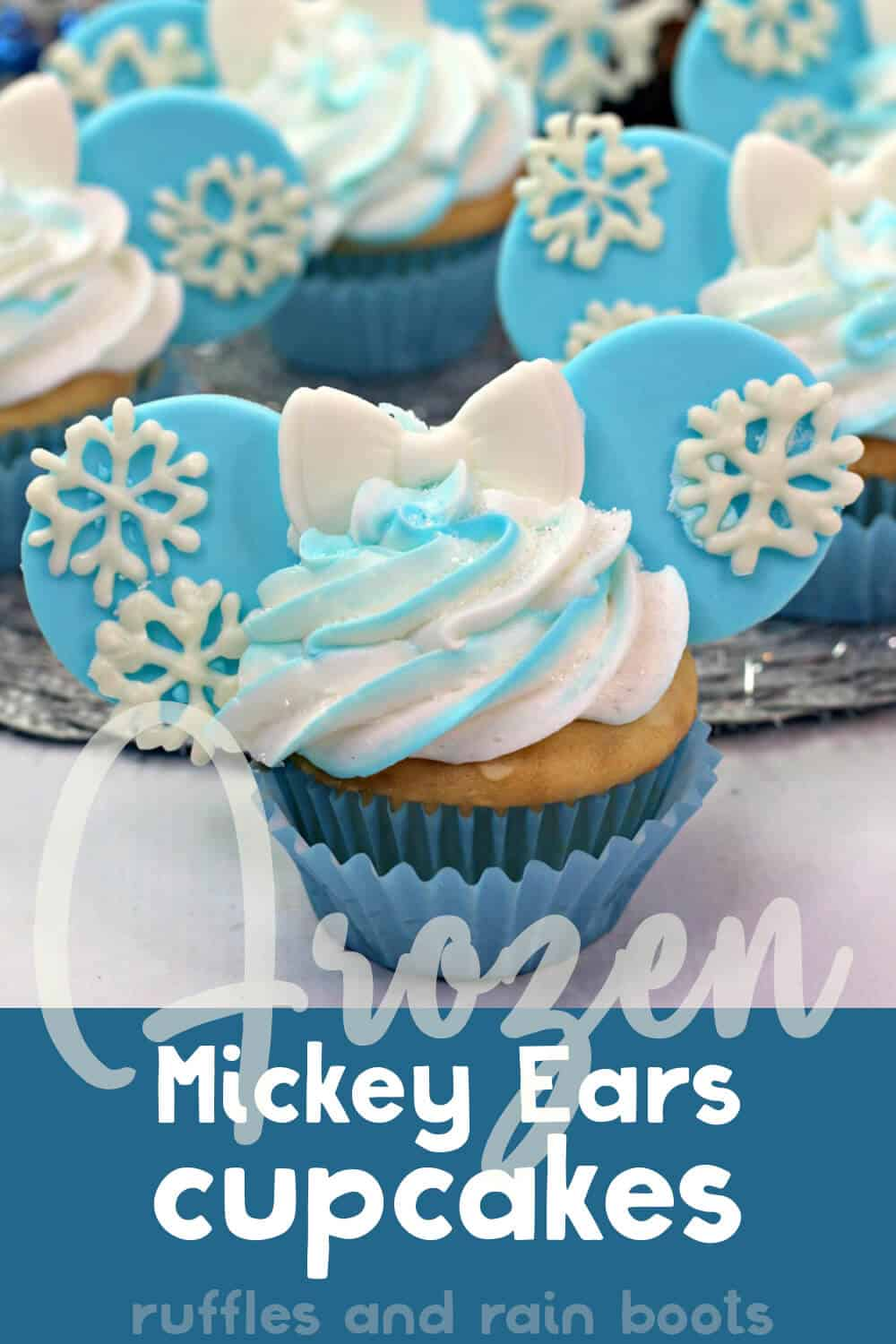 closeup of mickey cupcakes for frozen movie with text which reads frozen mickey ears cupcakes