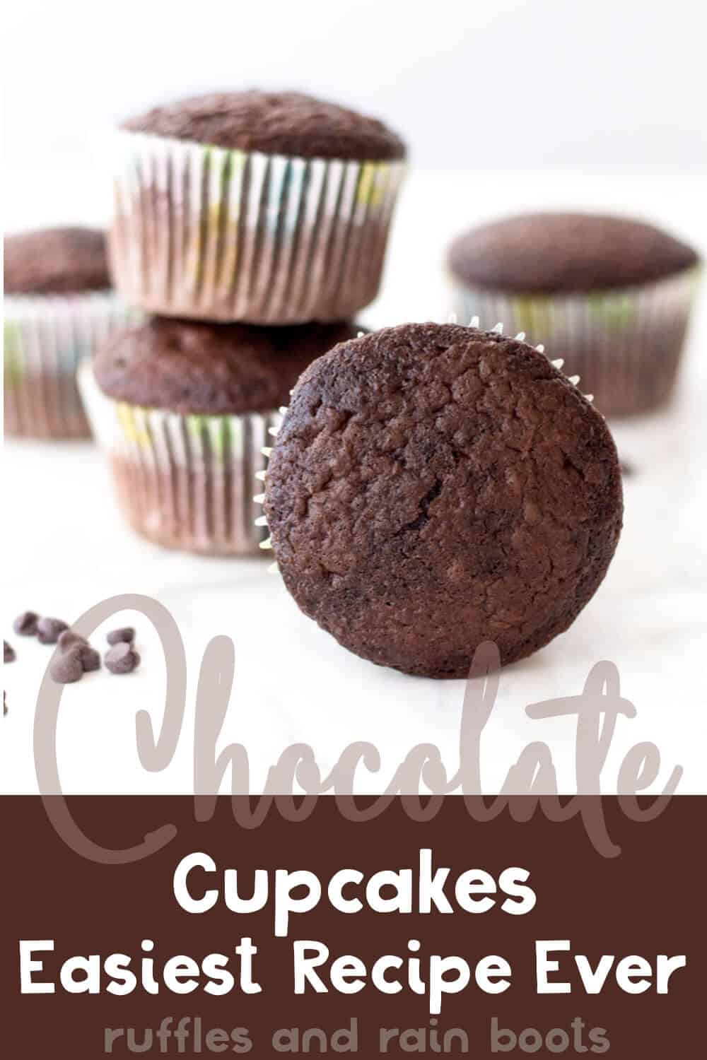 closeup of easiest chocolate cupcake recipe for parties with text which reads chocolate cupcakes easiest recipe ever