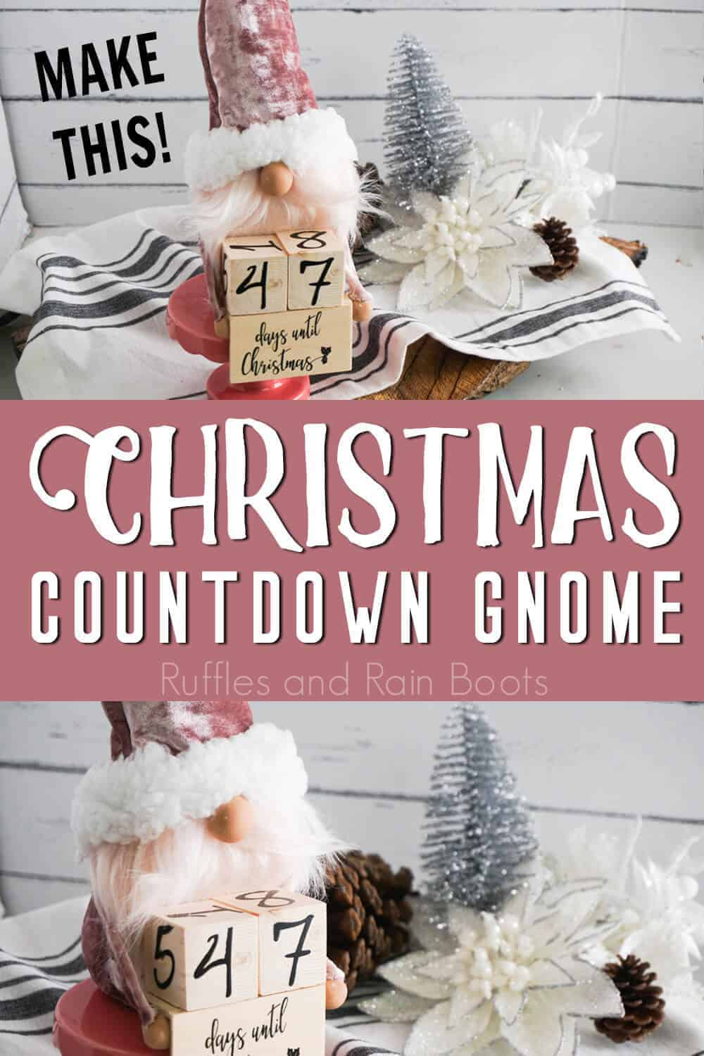 photo collage of gnome made with cricut with text which reads christmas countdown gnome make this