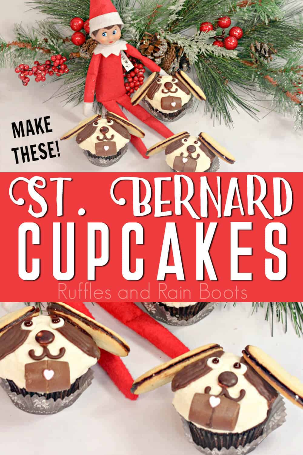 photo collage of dog cupcakes with text which reads easy st bernard cupcakes