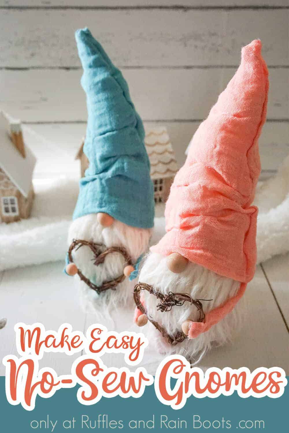 two nisser with arms with text which reads make easy no-sew gnomes
