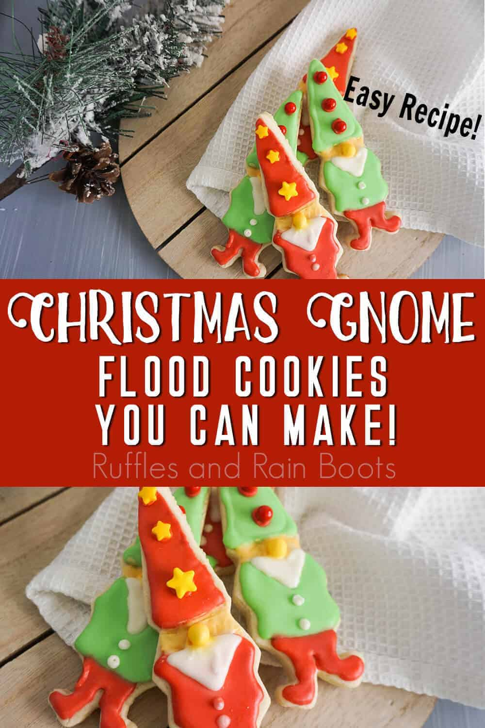 photo collage of gnome christmas cookies with text which reads christmas gnome flood cookies you can make
