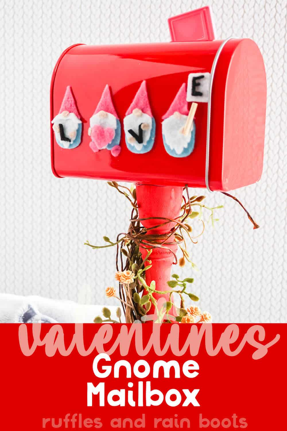 side view of easy valentines mailbox with text which reads valentines gnome mailbox