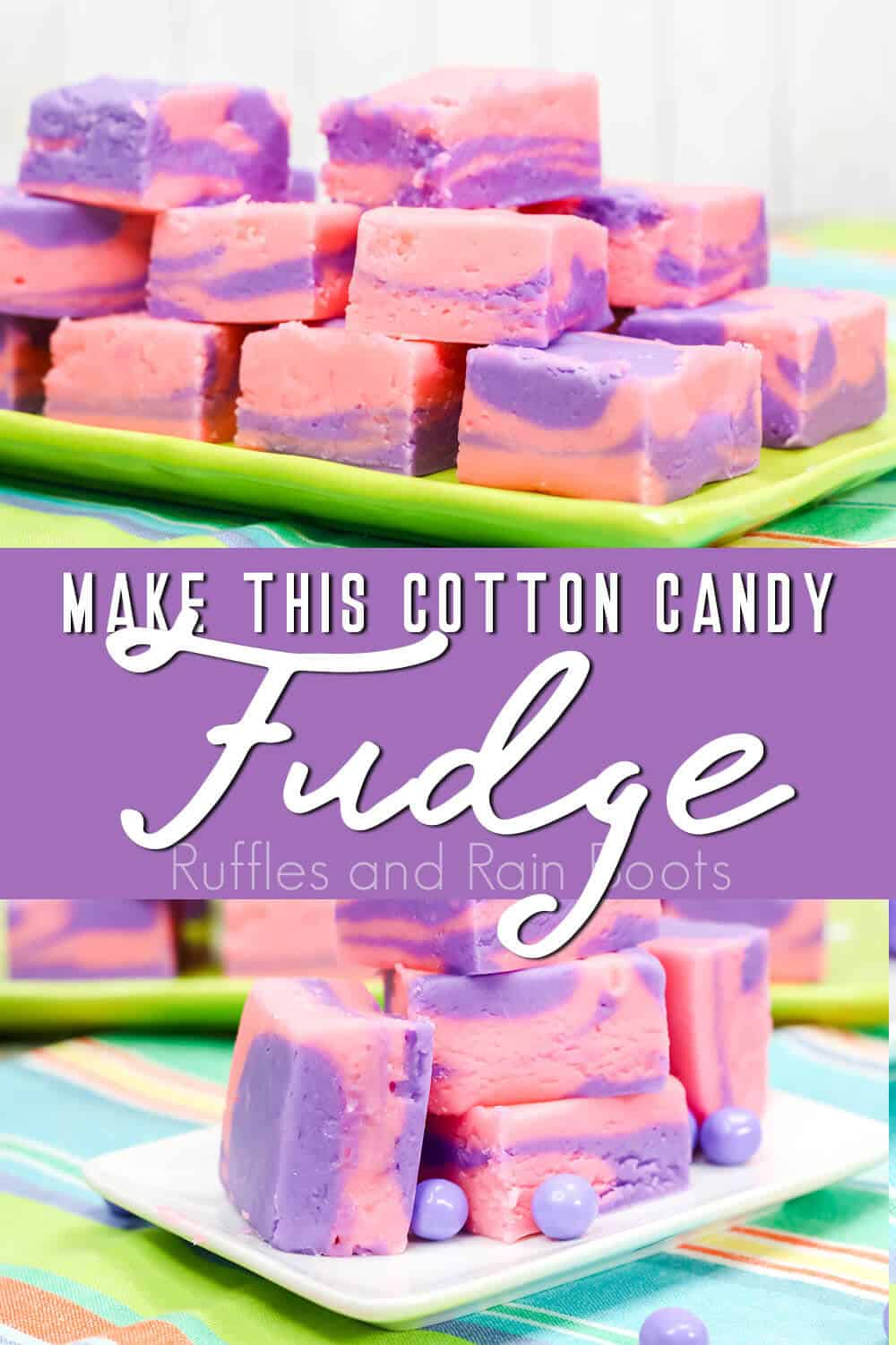 photo collage of easy recipe for pink and purple fudge with text which reads make this cotton candy fudge