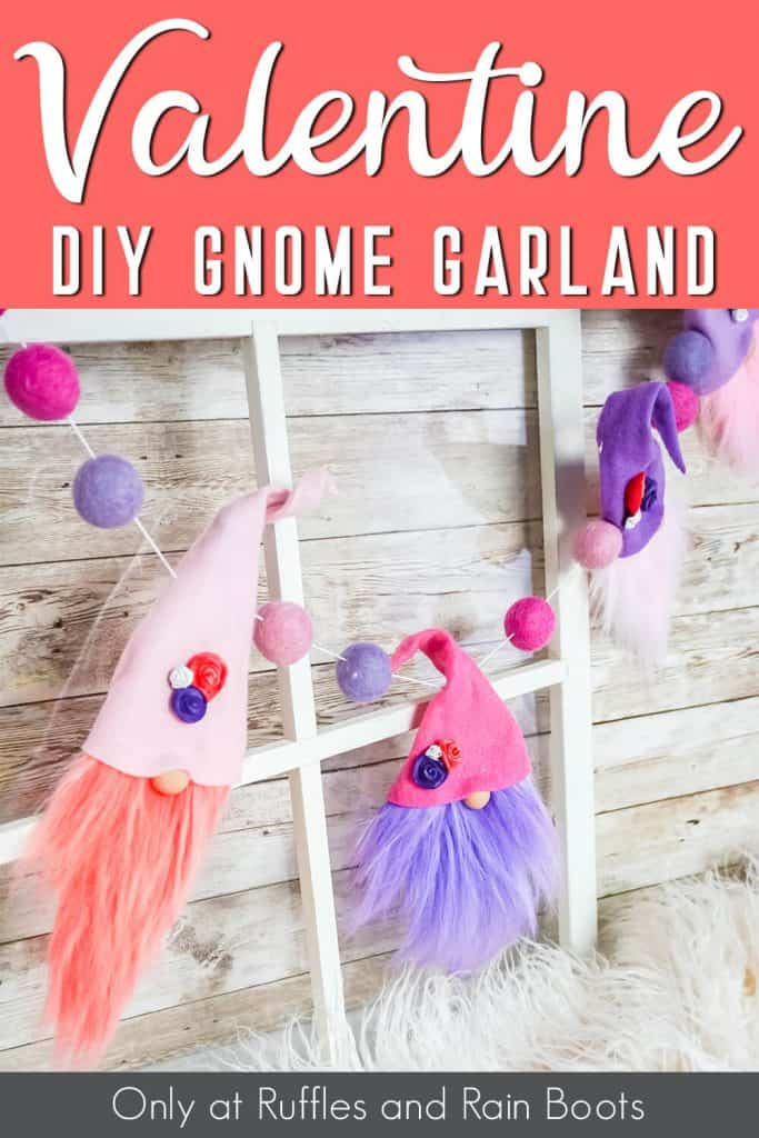 garland for valentines with gnomes with text which reads valentine diy gnome garland