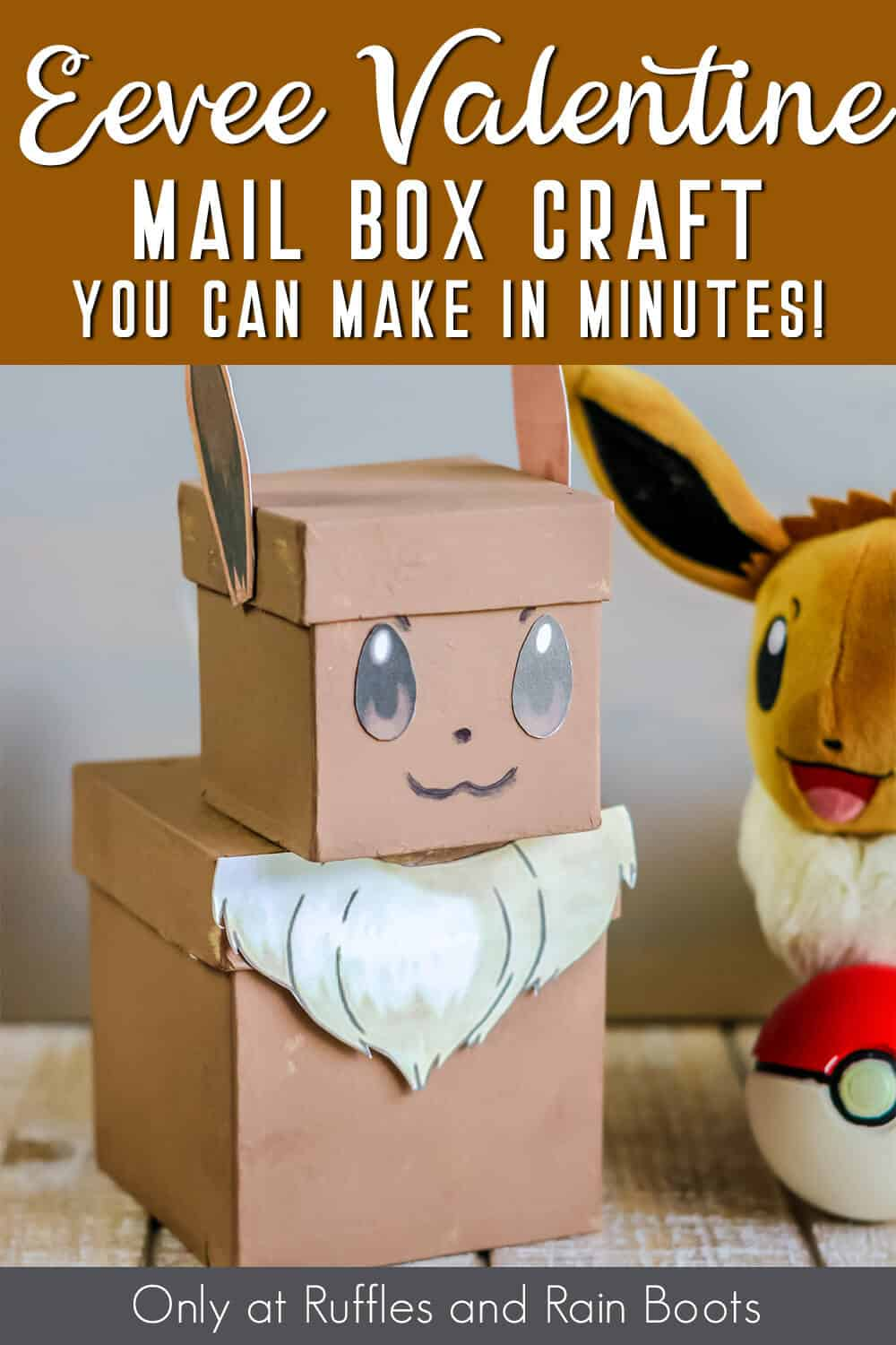 free printable details for a pokemon valentine box with text which reads eevee valentine box you can make in minutes