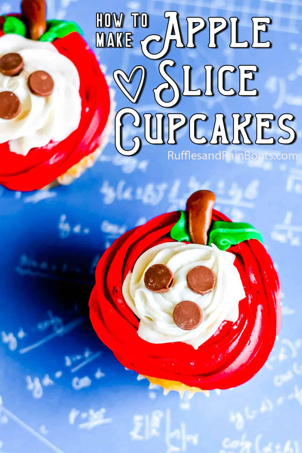 overhead view of sliced apple cupcakes for teacher appreciation with text which reads how to make apple slice cupcakes