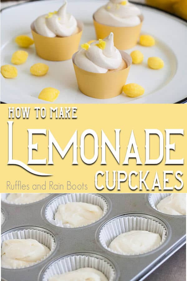 photo collage of easy lemonade cupcake recipe with text which reads how to make lemonade cupcakes