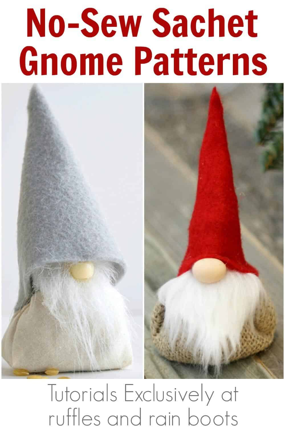 two easy gnomes with text which reads no sew sachet gnome patterns and tutorials