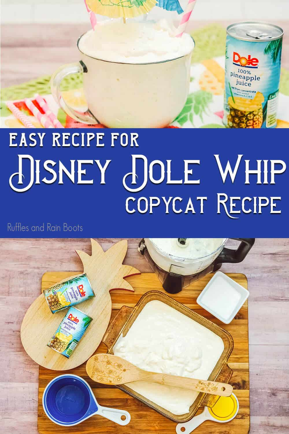 photo collage of copycat dole whip recipe with text which reads easy recipe for disney dole whip copycat recipe