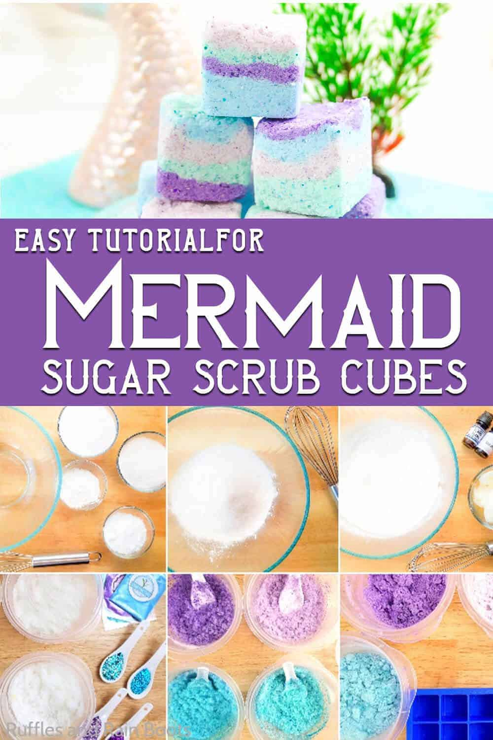 photo collage of pastel purple and blue bath scrubs with text which reads easy tutorial forMermaid Sugar Scrub Cubes