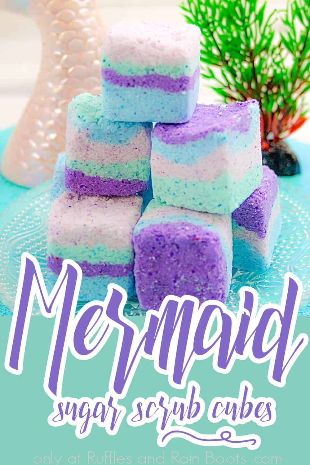 side view of easy recipe to make mermaid bath bombs with text which reads Mermaid Sugar Scrub Cubes