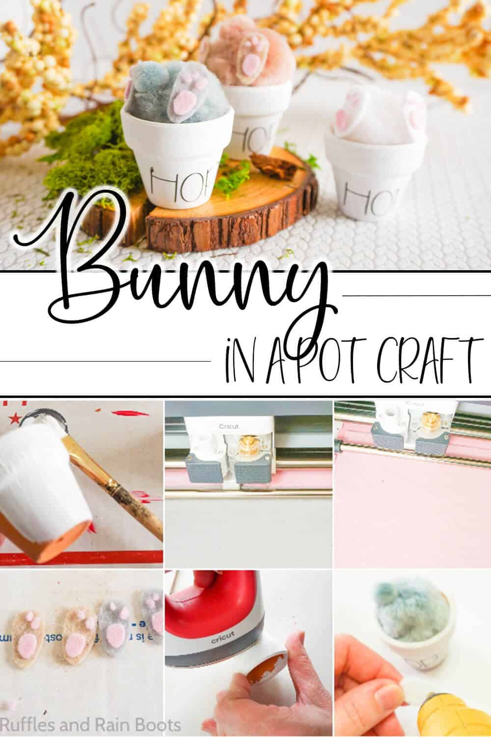 photo collage of tiny clay pots with easter bunny butts sticking out with text which reads bunny in a pot craft