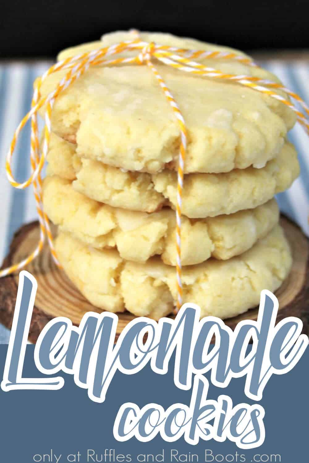closeup of a stack of soft lemon cookies with text which reads lemonade cookies