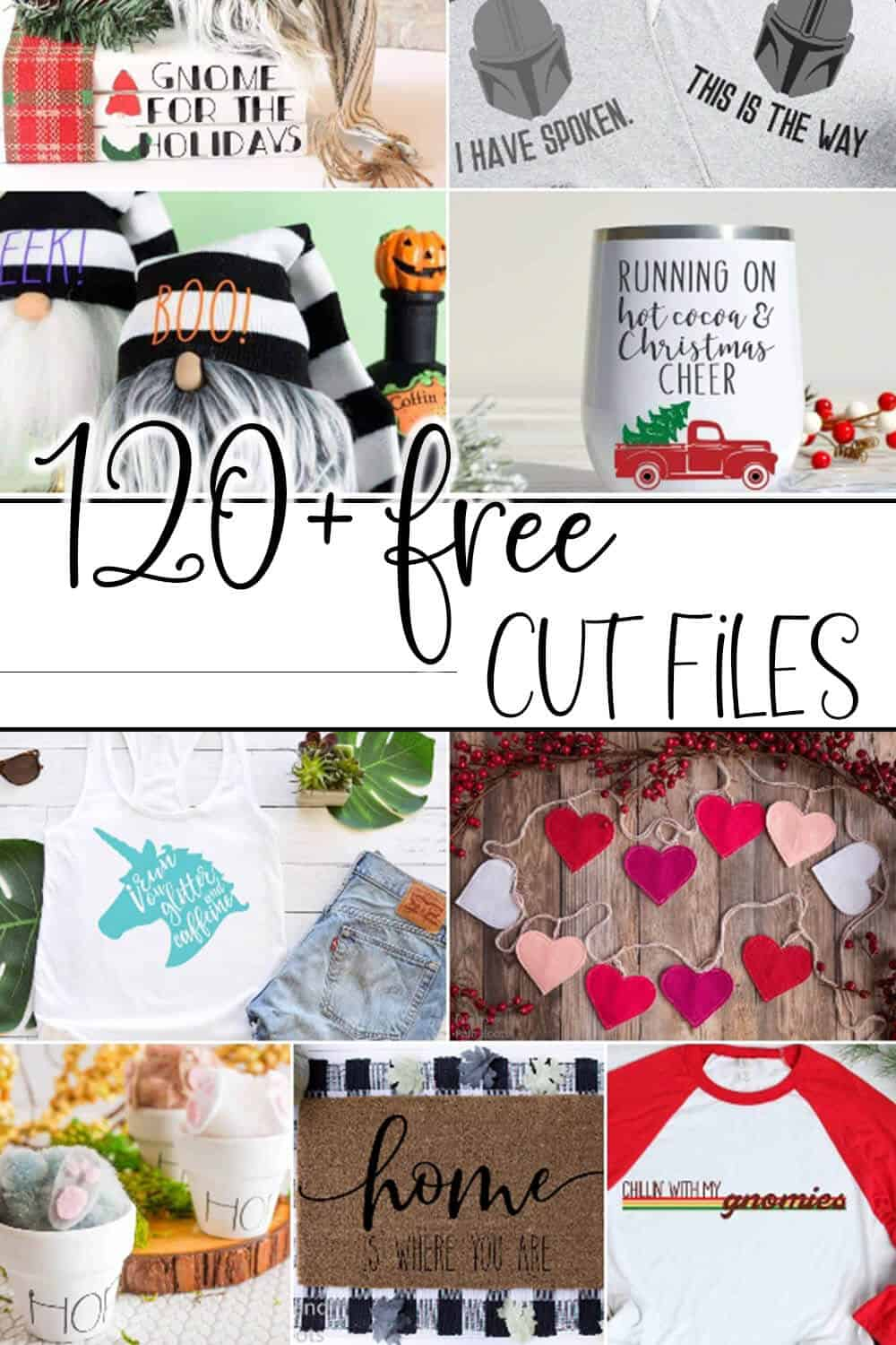 photo collage of free cut files for cricut or silhouette with text which reads 120+ free cut files