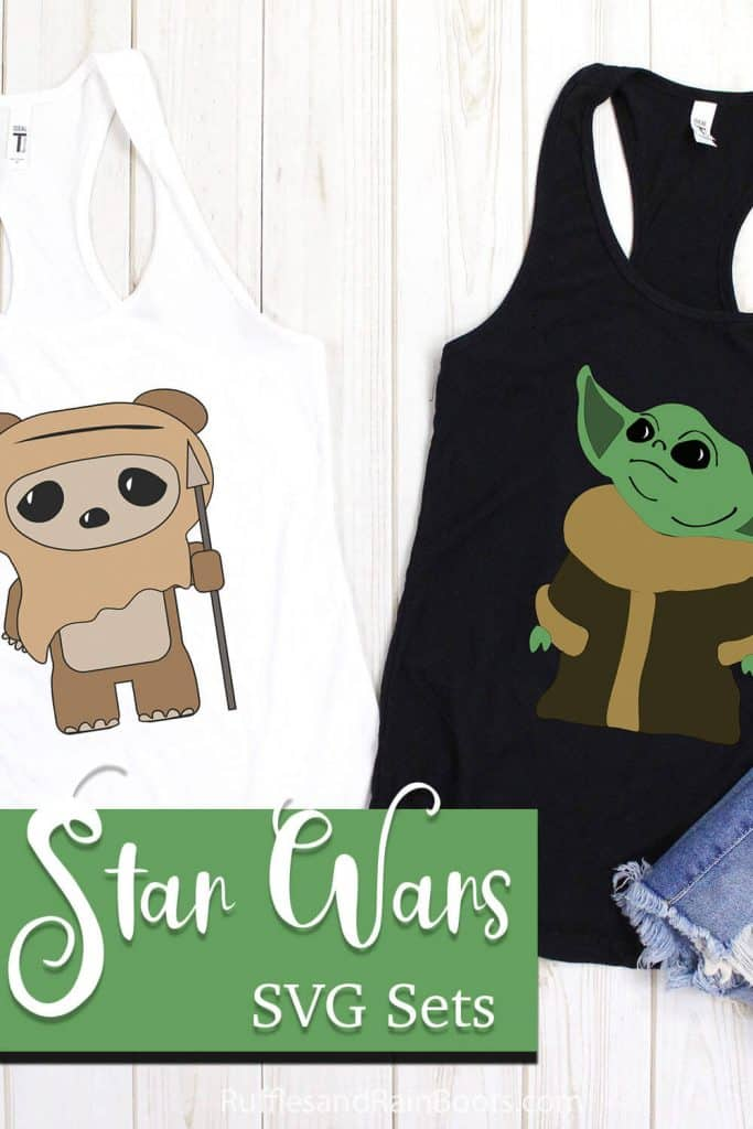 baby yoda svg and ewok svg on tank tops with text which reads star wars SVG sets