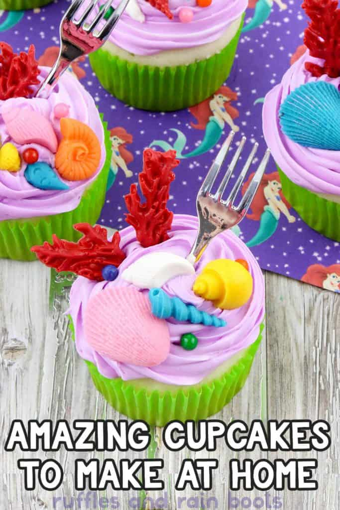 pin image of easy mermaid party cupcakes on a wood background with text that says amazing cupcakes to make at home