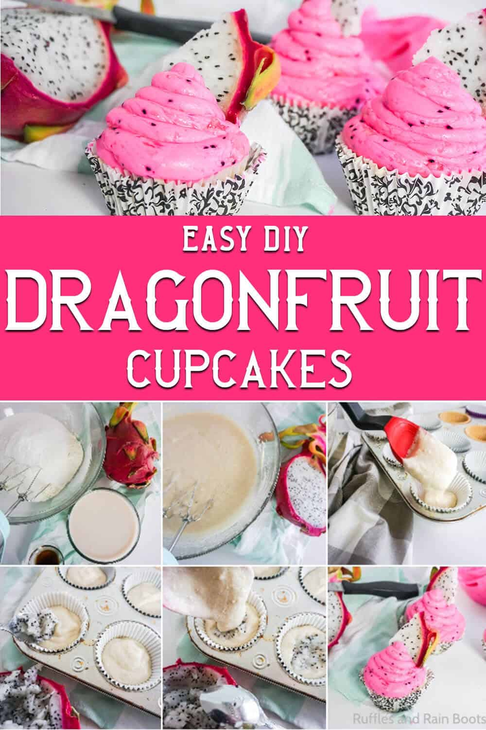 photo collage of super moist dragonfruit cupcake recipe with text which reads easy diy dragonfruit cupcakes
