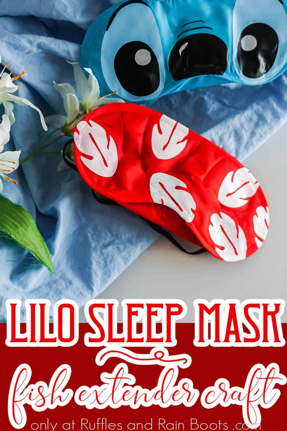 easy disney craft of a lilo eye mask with text which reads lilo sleep mask fish extender craft