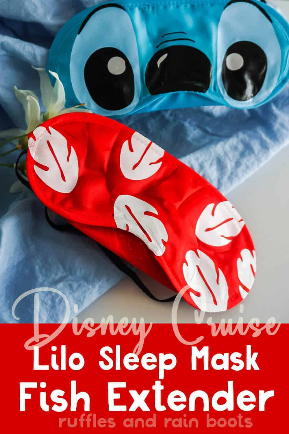 easy disney craft of a lilo eye mask with text which reads disney cruise lilo sleep mask fish extender