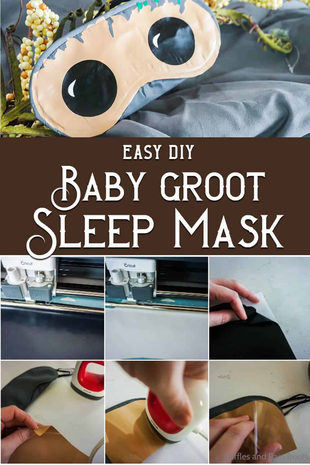 photo collage of easy disney craft groot eye mask with text which reads easy diy baby groot sleep mask