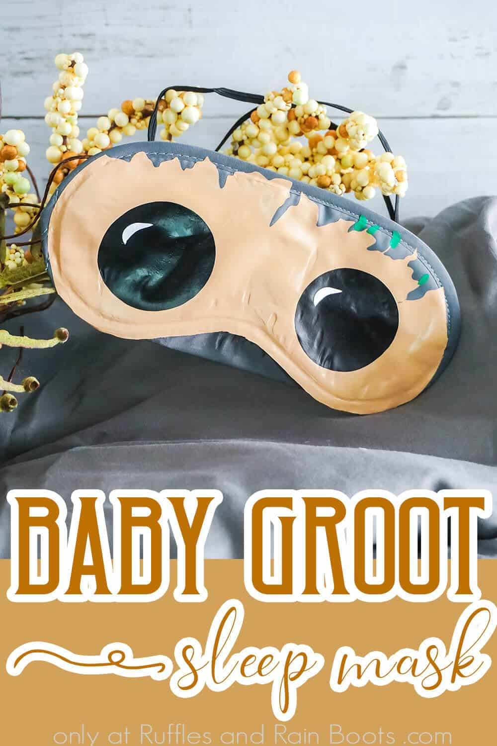 closeup of easy disney craft idea for a disney cruise fish extender gift idea with text which reads baby groot sleep mask