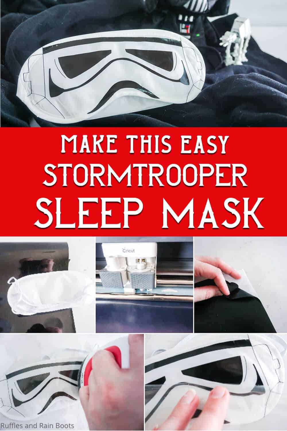 photo collage of DIY stormtrooper sleep mask for a disney fish extender gift or father's day gift with text which reads make this easy stormtooper sleep mask