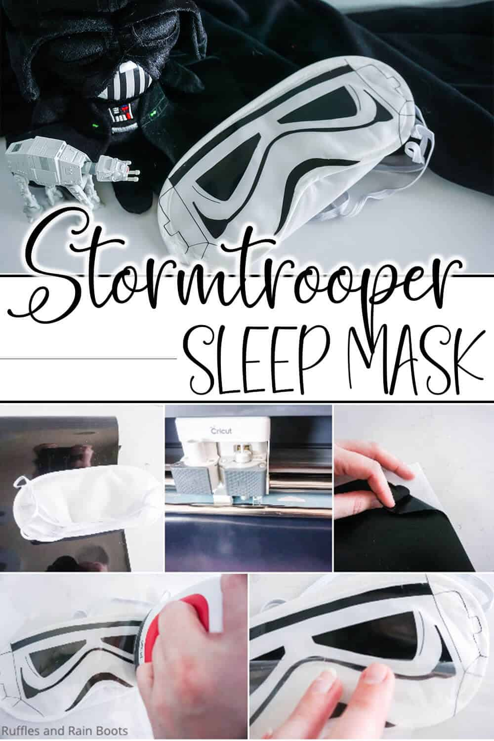 photo collage of easy cricut craft project of making a stormtrooper helmet sleep mask with text which reads stormtrooper sleep mask
