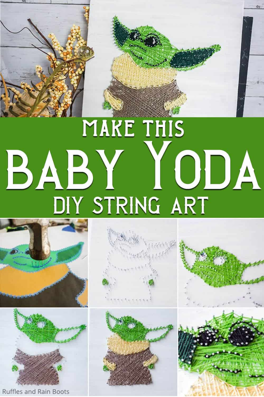 photo collage of simple string art baby yoda craft with text which reads make this baby yoda diy string art