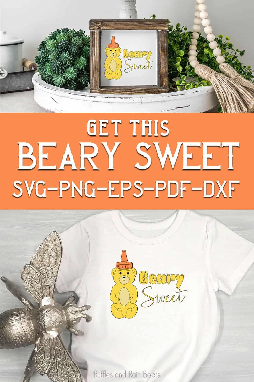 photo collage of using the easy honey bear cut file for cricut or silhouette with text which reads get this beary sweet svg png eps pdf dxf