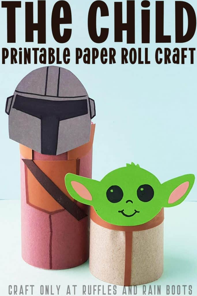Pinterest Image of Baby Yoda and a mandalorian toilet paper craft with text on the image that says the child printable paper roll craft
