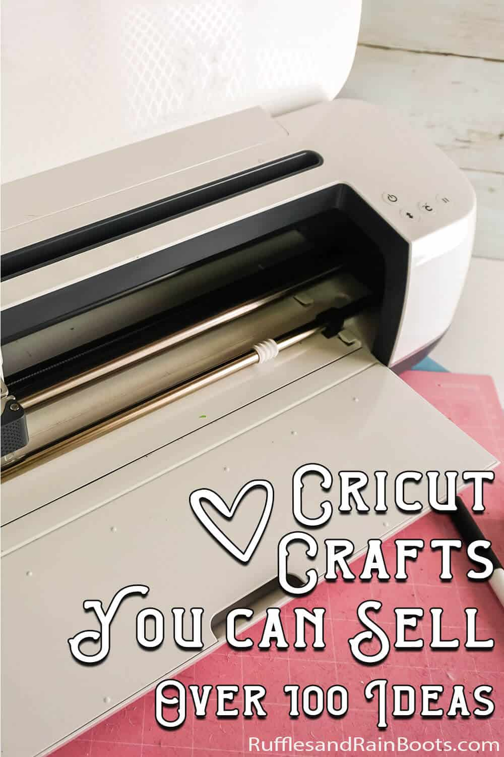 Cricut Projects To Sell More Than 100 Ideas And Business Tips