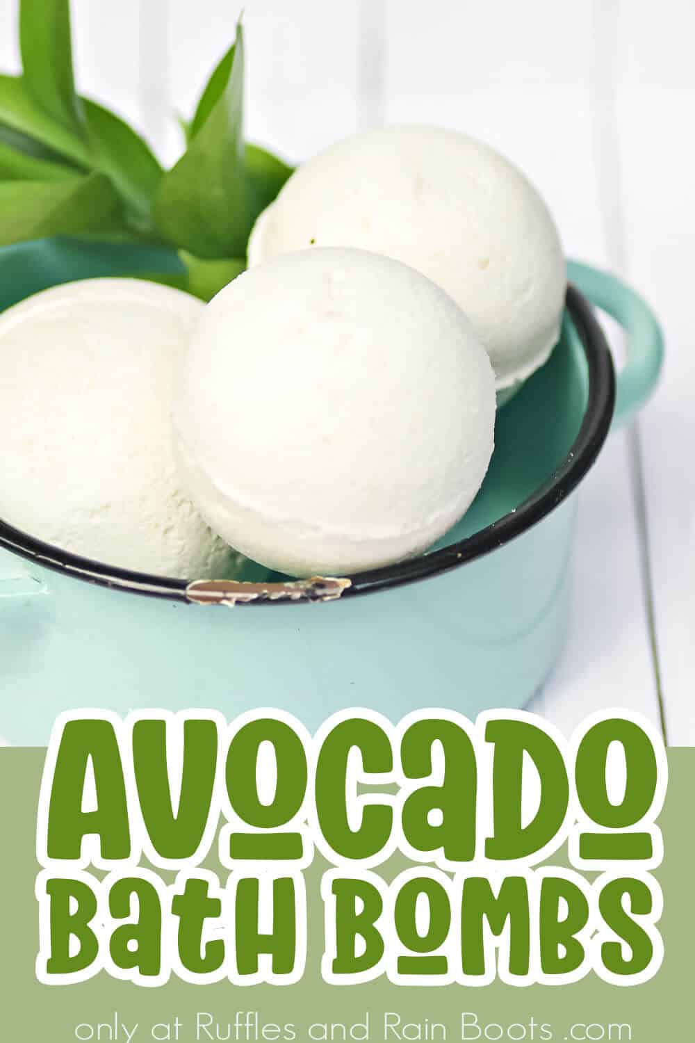 closeup of a bowl of bath bombs with avocado inclusion with text which reads avocado bath bombs
