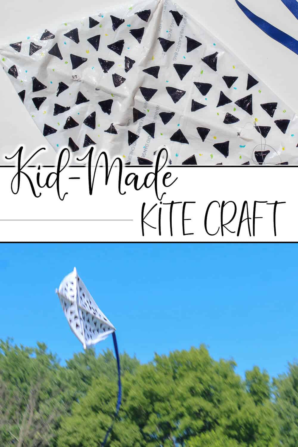 photo collage of homemade kite with text which reads kid-made kite craft