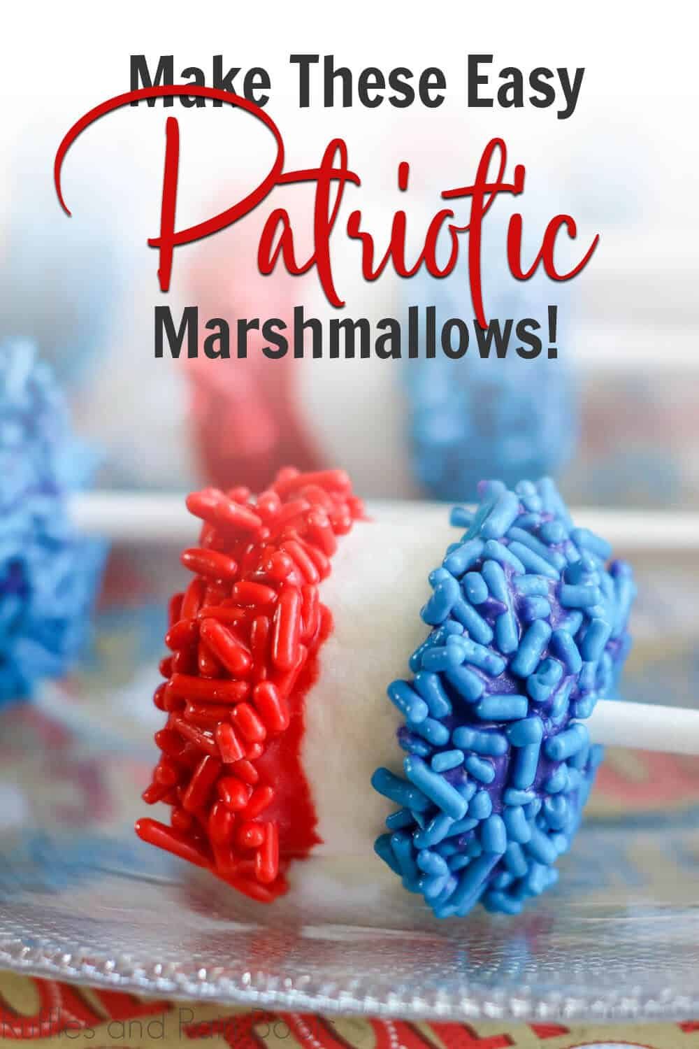 patriotic marshmallows kid-made snack for july 4th with text which reads Make These Easy Patriotic Marshmallows!