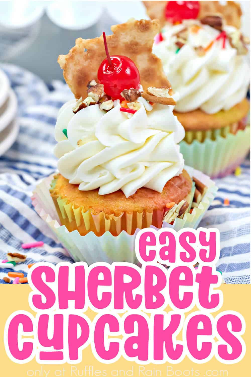 side view of ice cream cupcake recipe with text which reads easy sherbet cupcakes