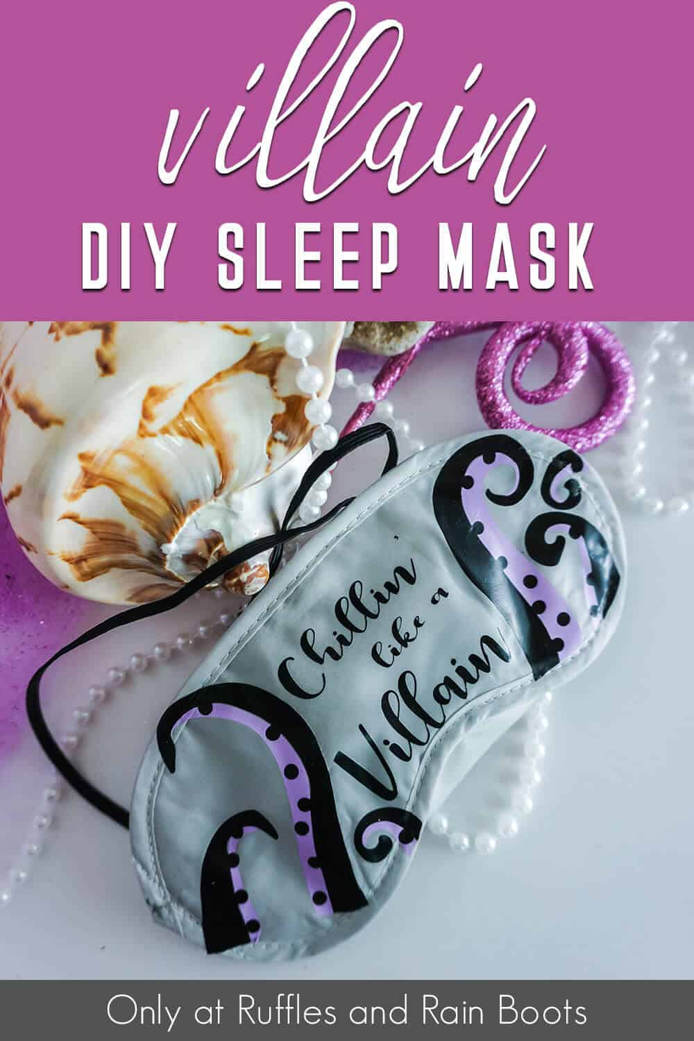 closeup of ursula sleep mas for a disney cruise fish extender gift you can make with text which reads villain diy sleep mask