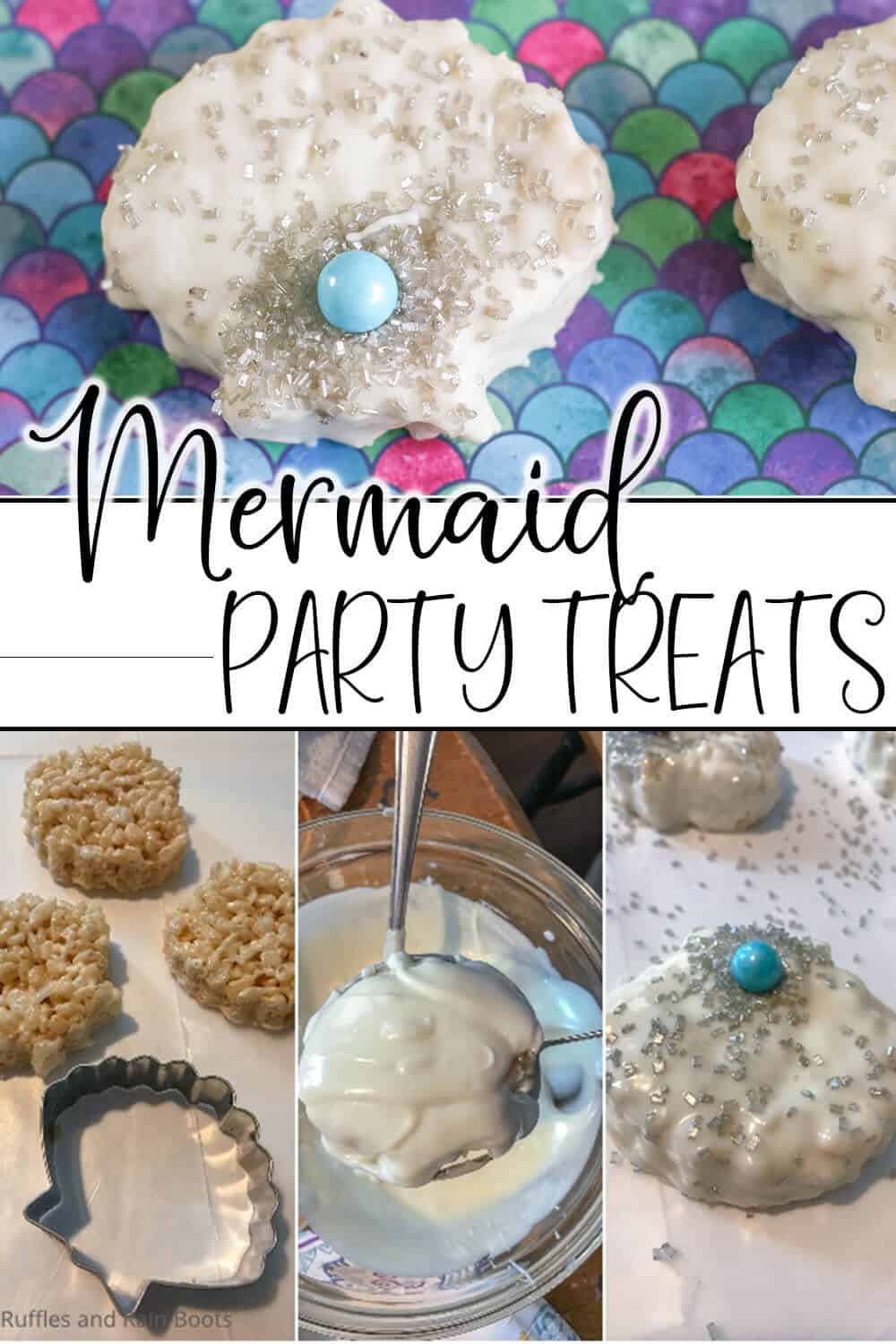 photo collage of easy kid-made recipe for shell treats with text which reads mermaid party treats