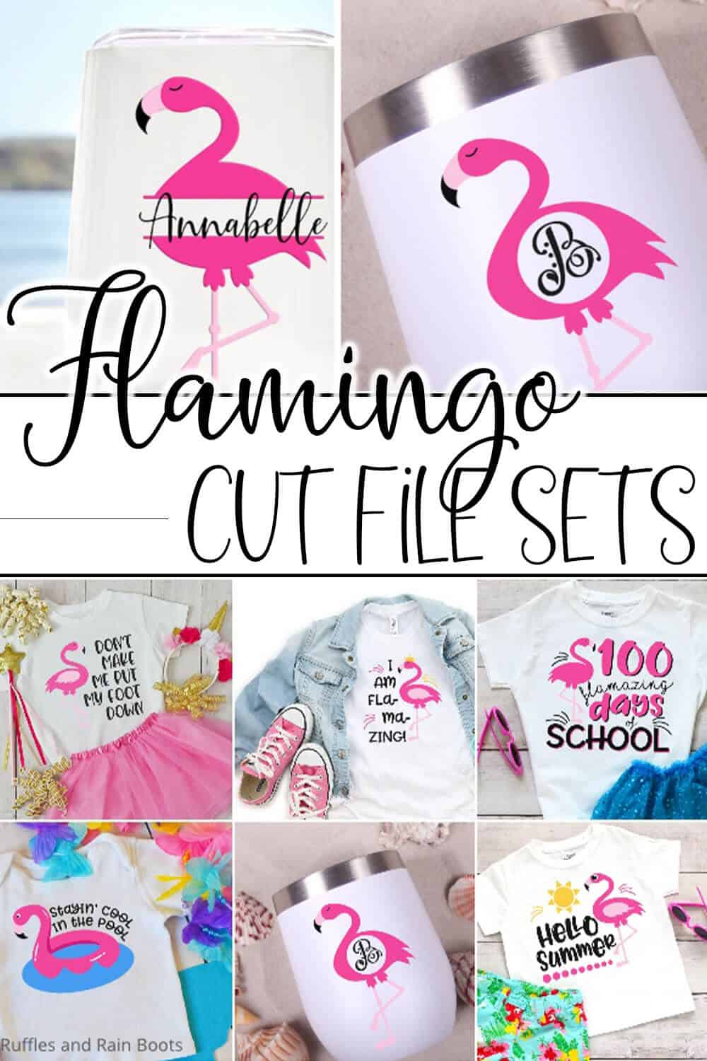 photo collage of several flamingo cut file sets for cricut or silhouette with text which reads flamingo cut file sets
