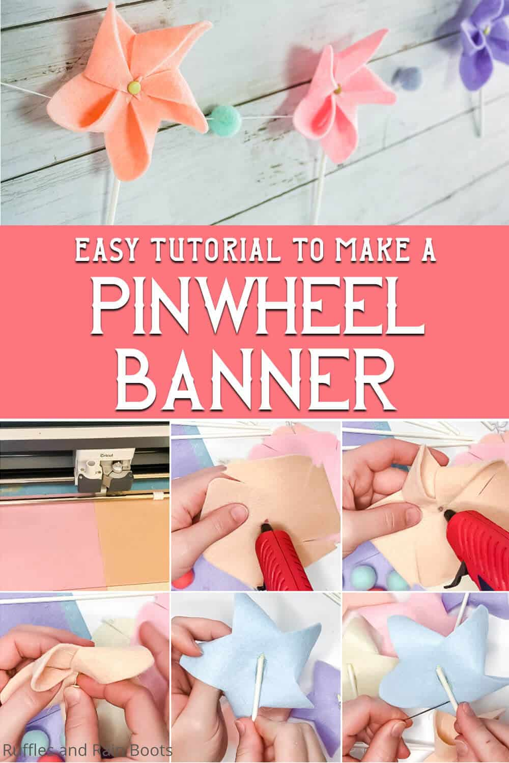 photo collage of easy pinwheel garland with text which reads easy tutorial to make a pinwheel banner