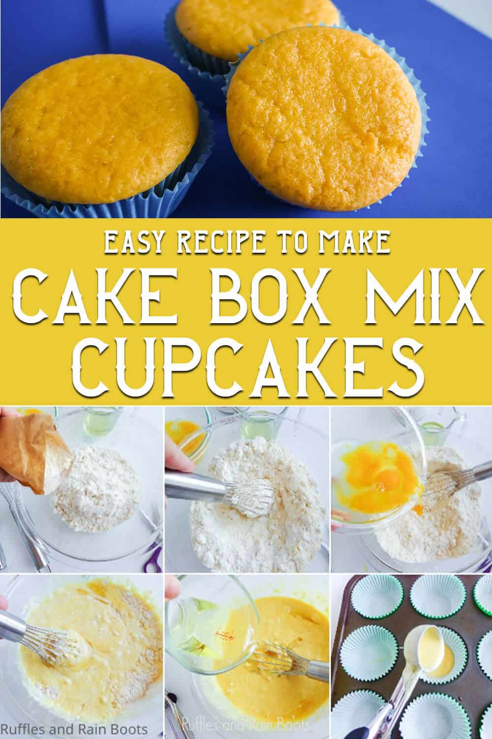 photo collage of easy cupcakes made with a cake box mix with text which reads easy recipe to make cake box mix cupcakes