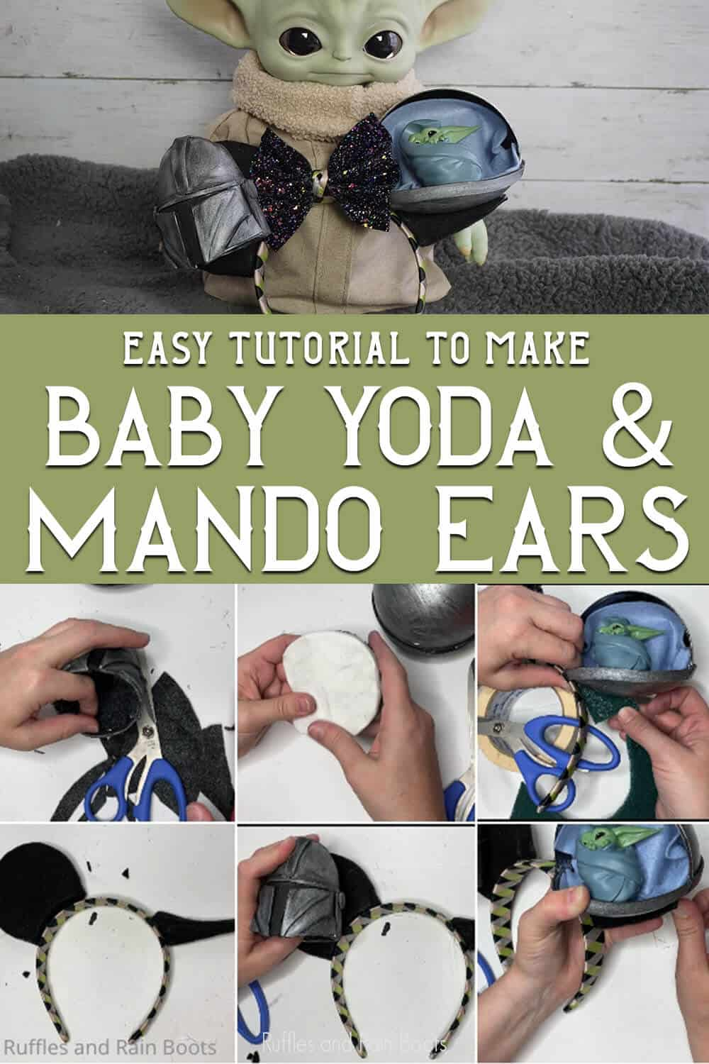 photo collage of easy mickey ears with baby yoda and mandalorian with text which reads easy tutorial to make baby yoda & mando ears