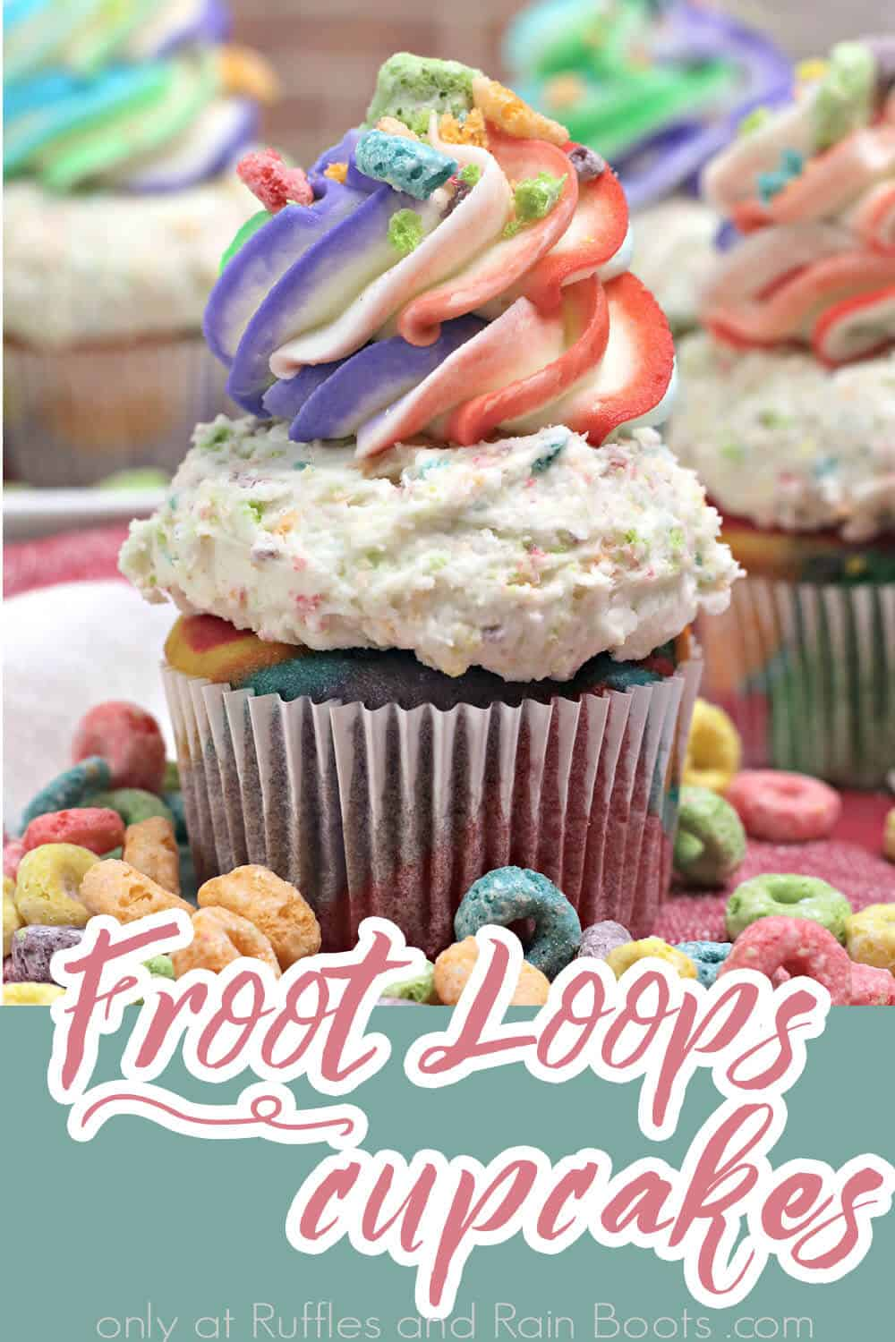 easy kids cupcakes fruit loops cereal cupcakes with text which reads froot loops cupcakes