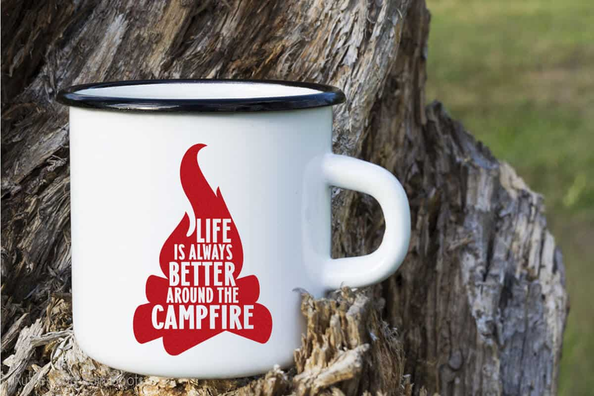 Life is Better Around the Campfire SVG on a campfire mug
