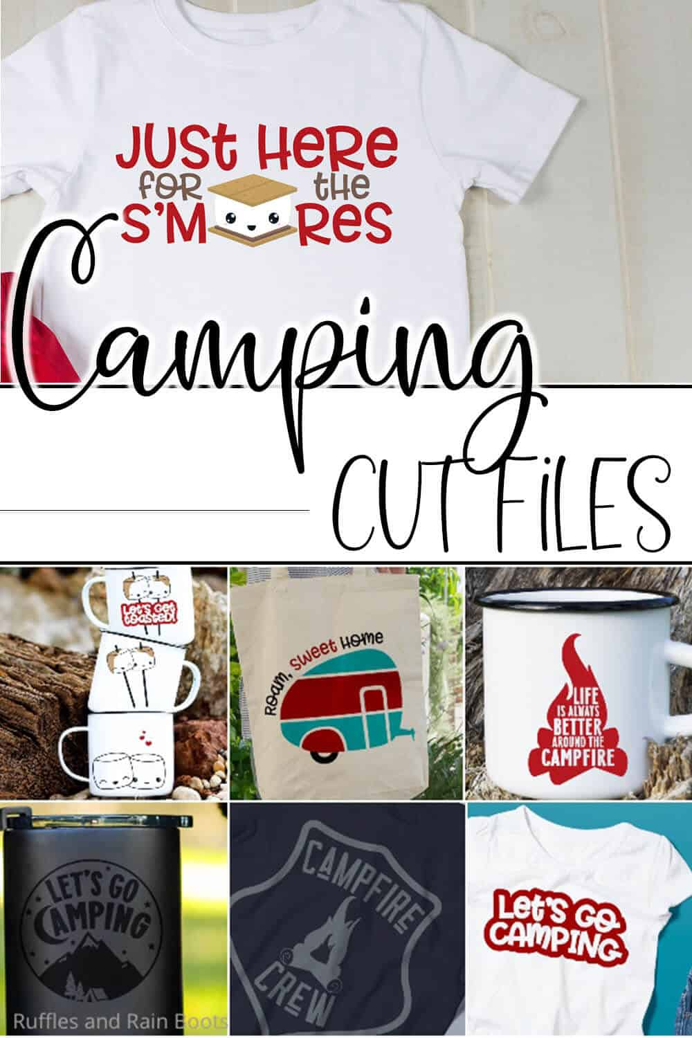 photo collage of easy cut files for camping crafts with text which reads camping cut files