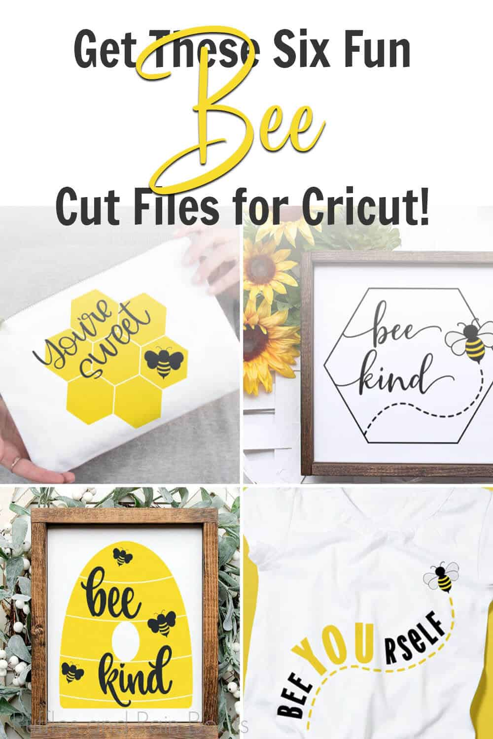 photo collage of bee svg sets with text which reads get these six fun be cut files for cricut!
