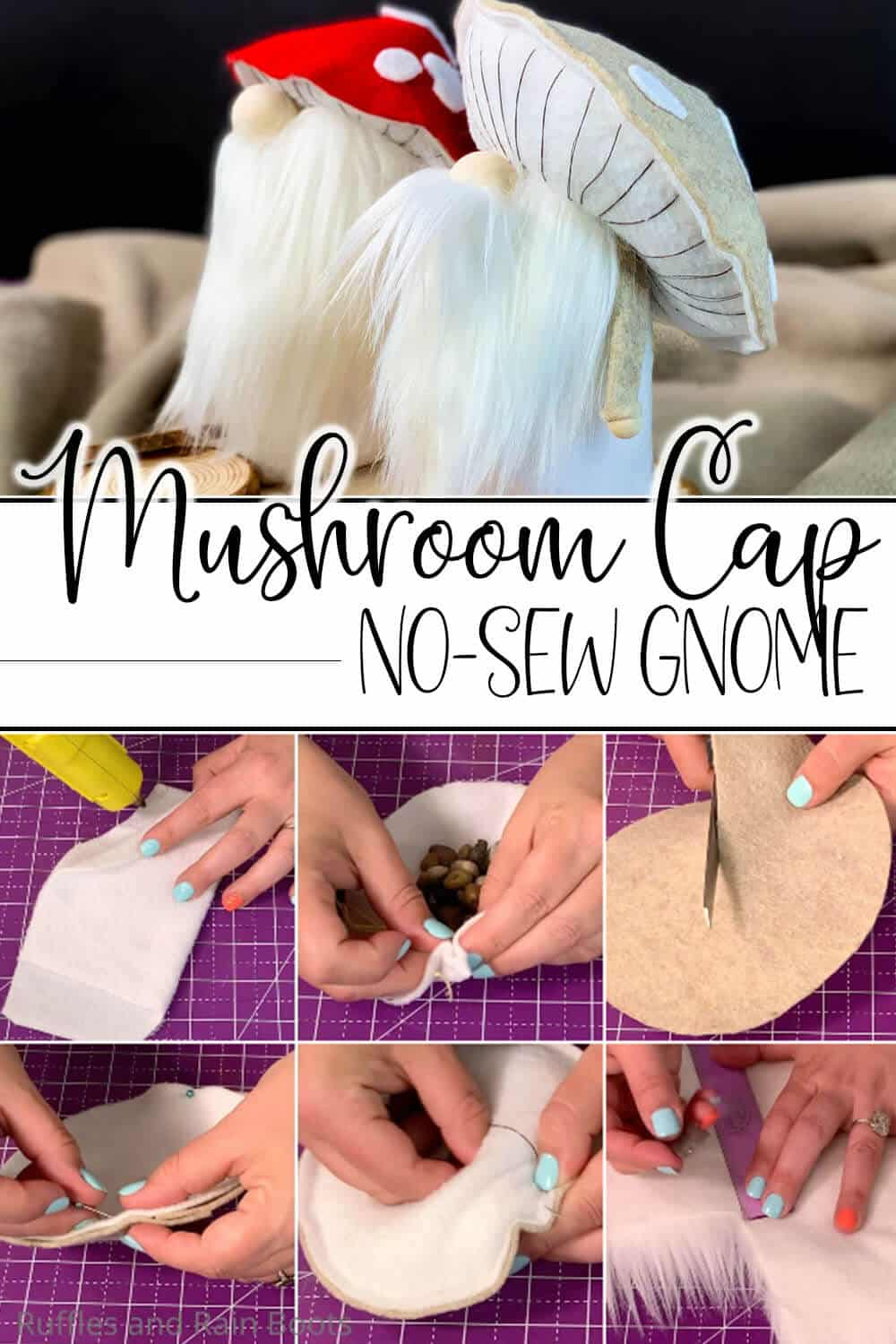 photo collage of easy no-sew gnome pattern to make a mushroom gnome with text which reads mushroom cap no-sew gnome